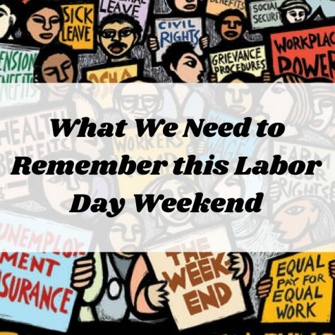 What We Need to Remember this Labor Day Weekend