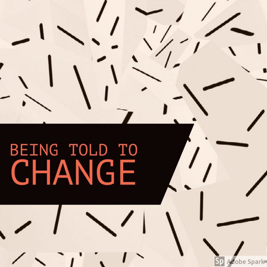 Being Told to Change