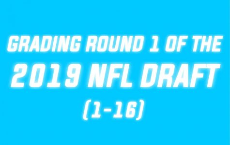 Grading Round 1 of the 2019 NFL Draft (Picks 1-16)