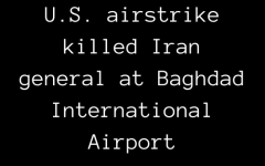 U.S. airstrike killed Iran general at Baghdad International Airport