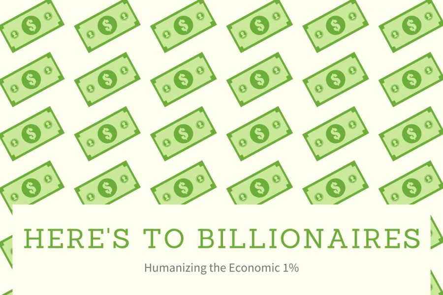 Here's to Billionaires: Humanizing the Economic 1%