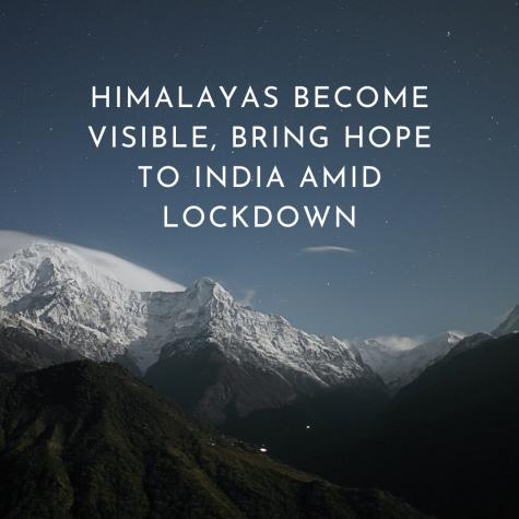 Himalayas become visible, bring hope to India amid lockdown