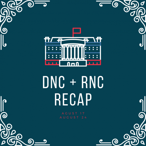 A recap of the Democratic and Republican National Conventions