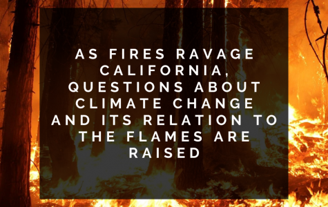 As fires ravage California, questions about climate change and its relation to the flames are raised