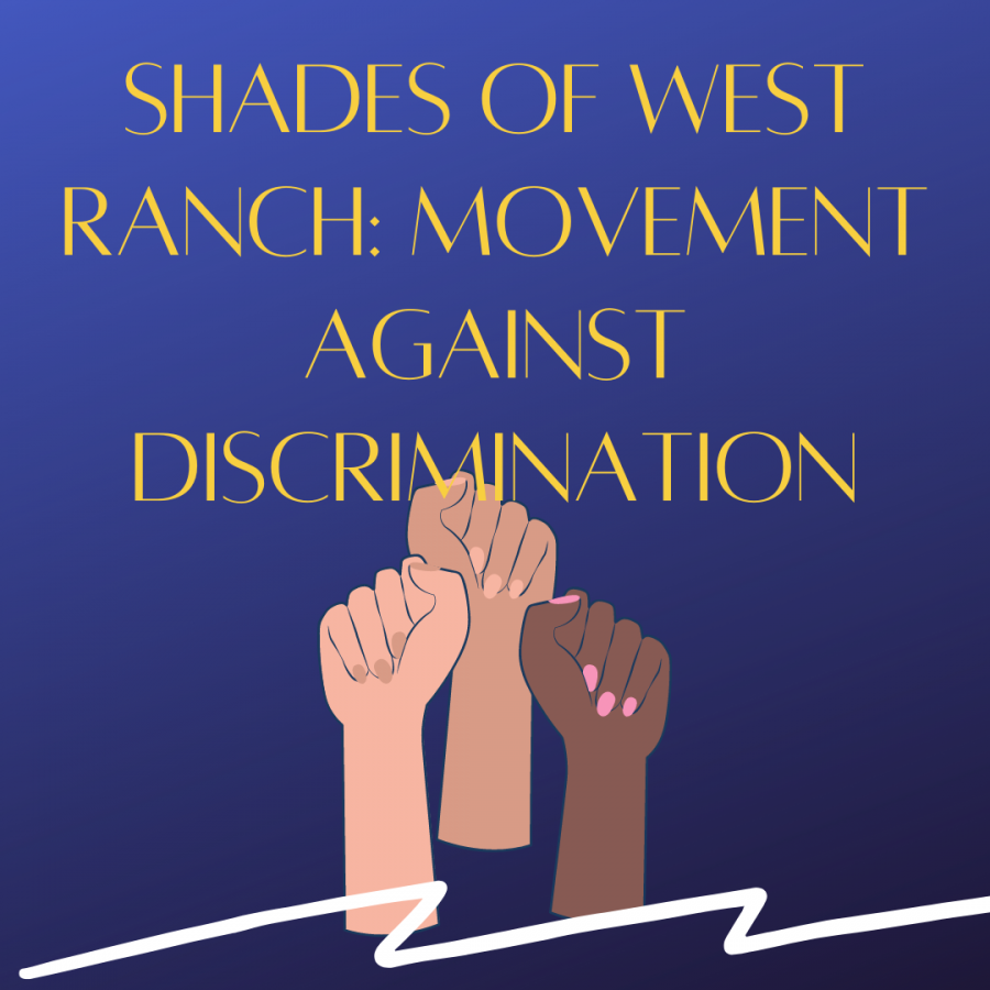 Shades of West Ranch: A movement against discrimination at West Ranch