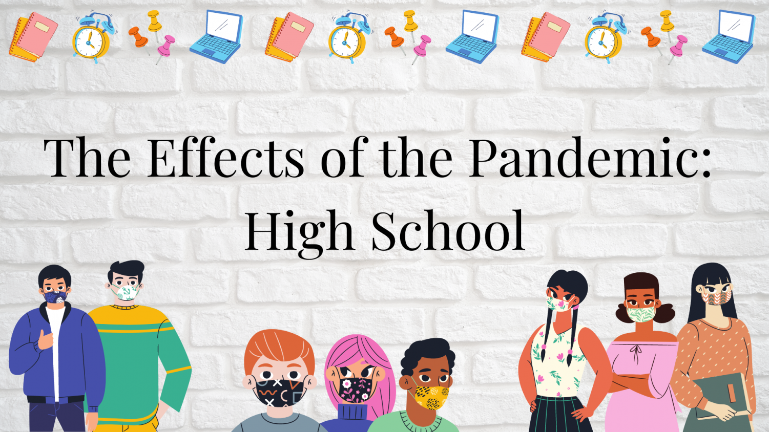 The effects of the pandemic: high school