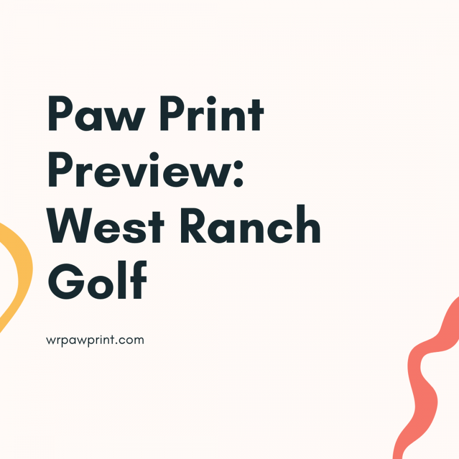 The Paw Print previews West Ranch Golf's season