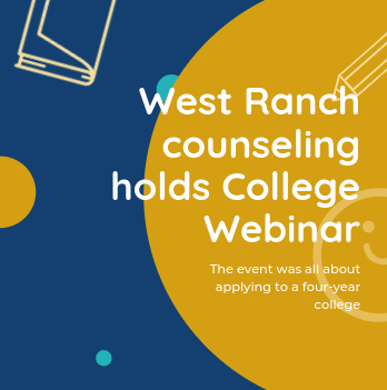 West Ranch High School counseling team hosts webinar for 2022 college admissions